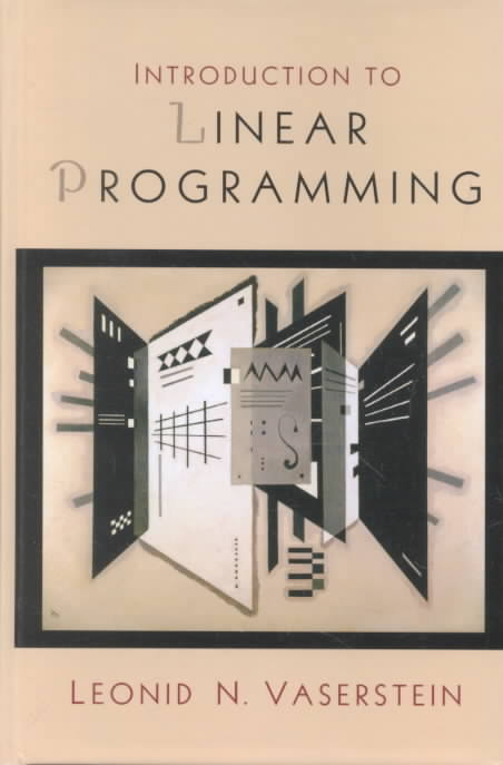 Introduction to Linear Programming By Vaserstein, Leonid Nison/ Byrne, Christopher Cattelier
