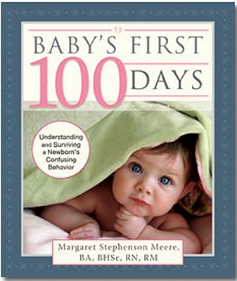 Baby's First 100 Days By Stephenson, Margaret Meere